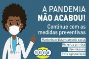 A pandemia não acabou! Continue com as medidas preventivas!